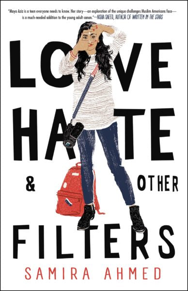 Love, Hate, and Other Filters by Samira Ahmed