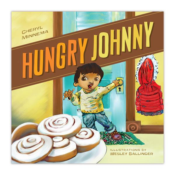 Hungry Johnny by Cheryl Kay Minnema