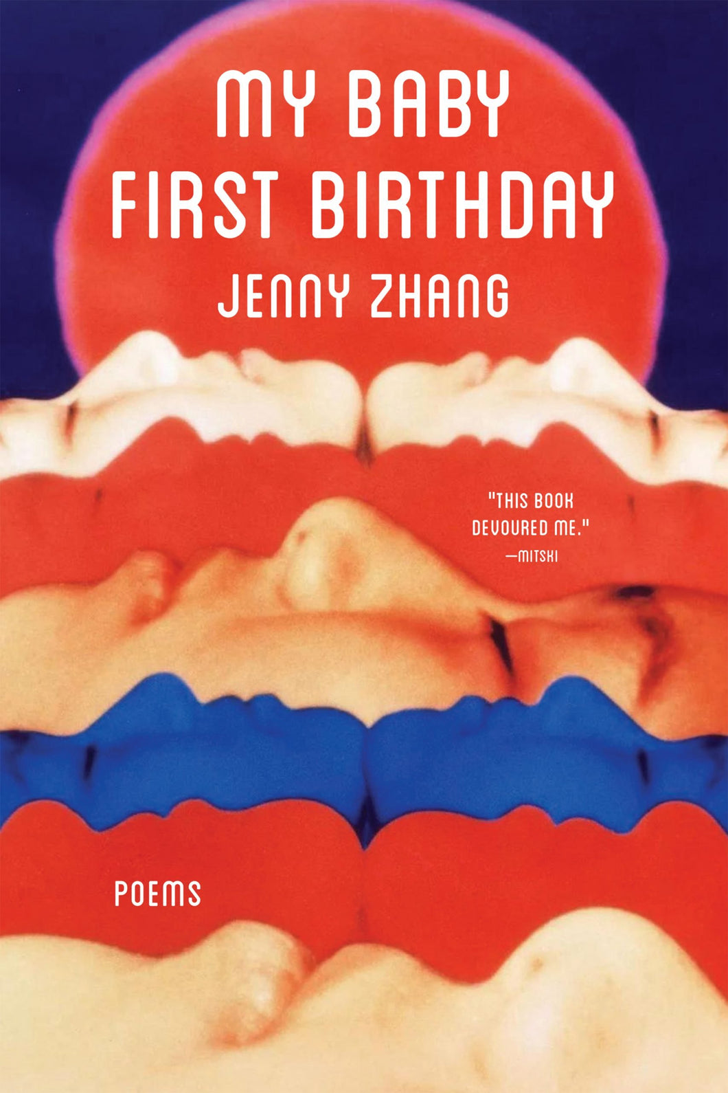 My Baby First Birthday by Jenny Zhang