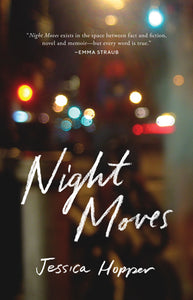 Night Moves by Jessica Hopper