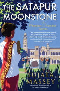The Satapur Moonstone by Sujata Massey