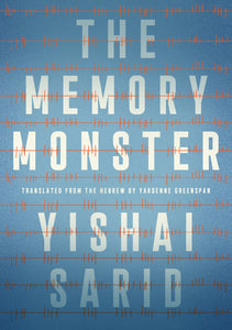 The Memory Monster by Yishai Sarid