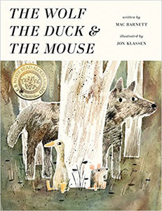 The Wolf, The Mouse, & The Duck by Mac Barnett