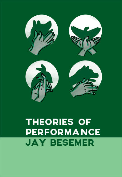 Theories of Performance by Jay Besemer