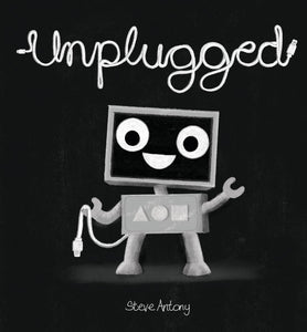Unplugged by Steve Antony