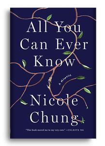 All You Can Ever Know: A Memoir by Nicole Chung