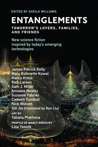 Entanglements: Tomorrow's Lovers, Families, and Friends edited by Sheila Williams