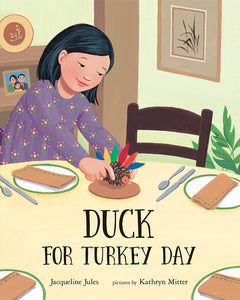 Duck for Turkey Day by Jacqueline Jules
