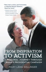 From Inspiration to Activism: A Person Journey Through Obama's Presidential Campaign by Mary Lang Sollinger