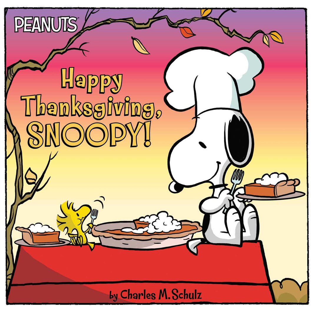 Happy Thanksgiving, Snoopy! by Charles M. Schulz