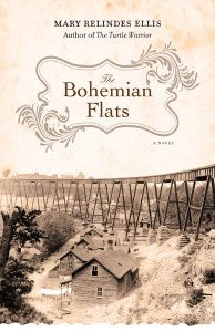 The Bohemian Flats by Mary Relindes Ellis