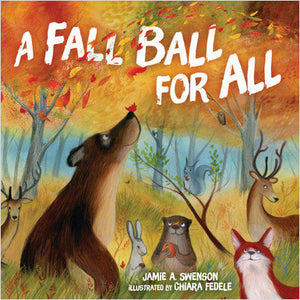 A Fall Ball for All by Jamie A. Sweson