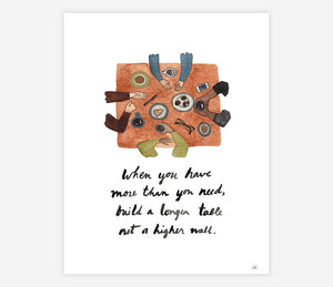 When You Have More Than You Need - Archival Print by Little Truths Studio