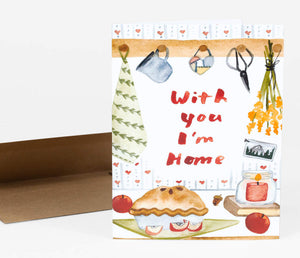 With You I'm Home - Greeting Card