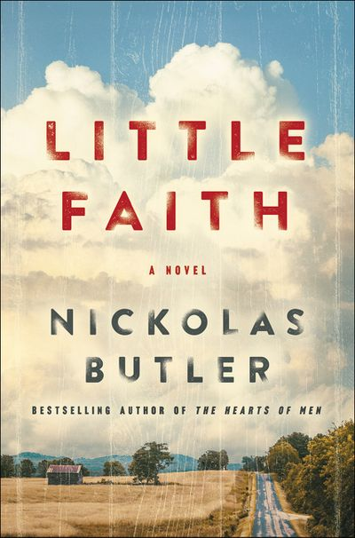 Little Faith by Nickolas Butler