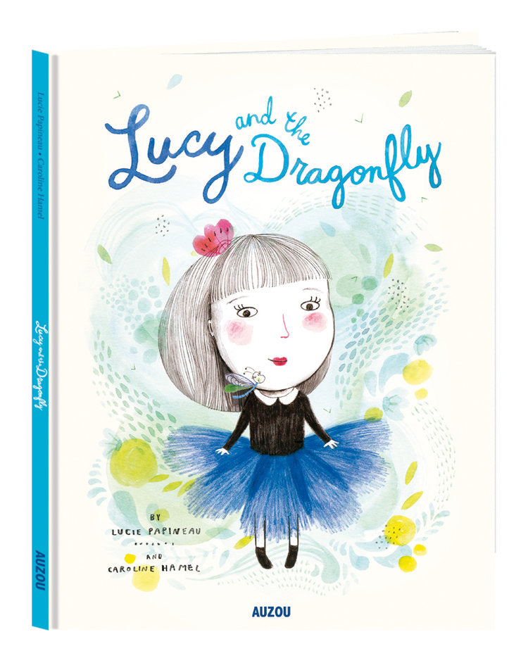 Lucy and the Dragonfly by Lucie Papineau