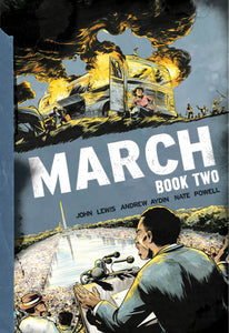 March: Book Two by John Lewis, Andrew Aydin, & Nate Powell