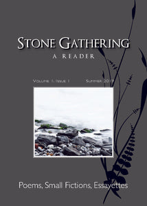 Stone Gathering: A Reader - Volume 1: Issue 1