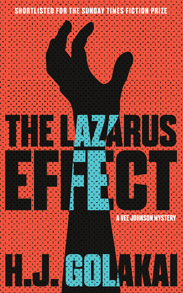 The Lazarus Effect by H.J. Golakai