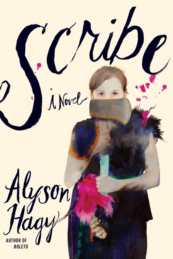 Scribe: A Novel by Alyson Hagy