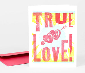 True Love! - Greeting Card by Steam Whistle Letterpress