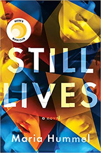 Still Lives: A Novel by Maria Hummel