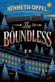 The Boundless by Kenneth Oppel