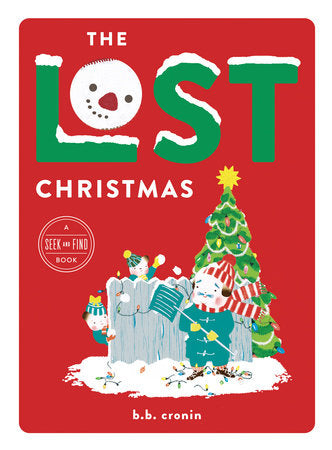 The Lost Christmas: A Seek and Find Book by B.B. Cronin