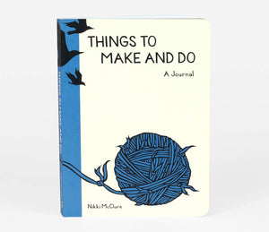 Things to Make and Do - Journal