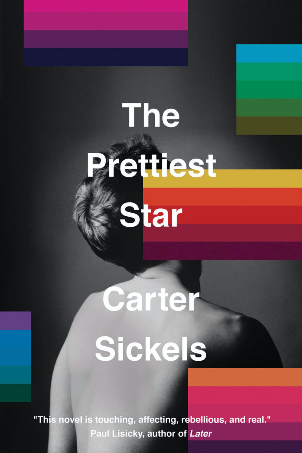 The Prettiest Star by Carter Sickels