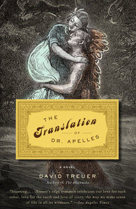 The Translation of Dr. Apelles by David Treuer