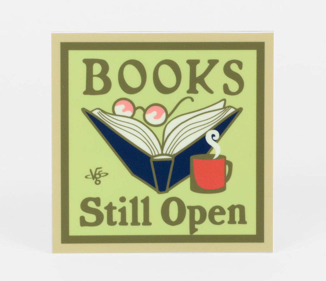 Books Still Open - Sticker by Victory Garden of Tomorrow
