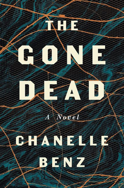 The Gone Dead by Chanelle Benz