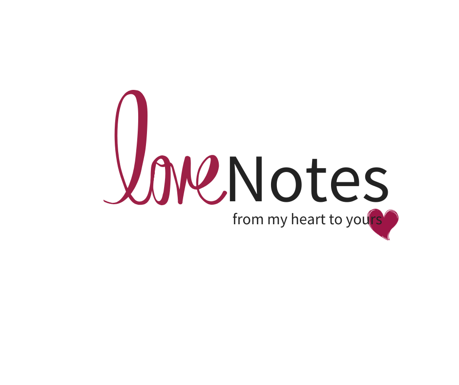 Love Notes - From My Heart To Yours