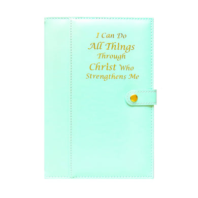 Mint & Gold Journal: I can do all things through Christ who strengthens me - PHIL 4:13, Bible Verse