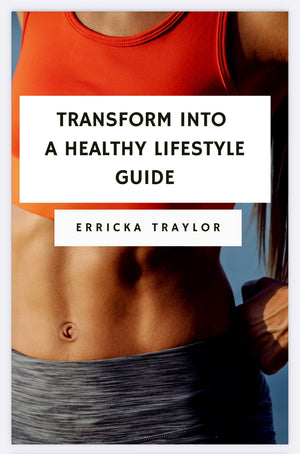 Transform into a Healthy Lifestyle (e-book)