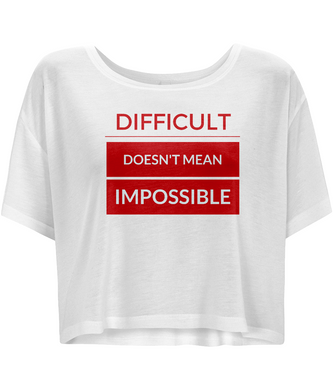 Bella Flowy Boxy T-Shirt Difficult doesn't mean impossible - red
