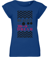 Women Cool T-shirt - REALITY starts with a dream - groovy