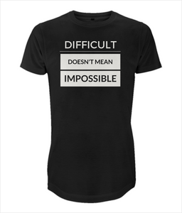 Men Long T-Shirt - Difficult doesnt mean impossible - black/white