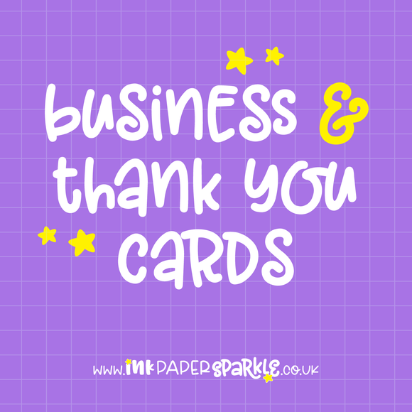 Business & Thank You Cards