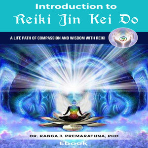 Introduction To Reiki Jin Kei Do eBook