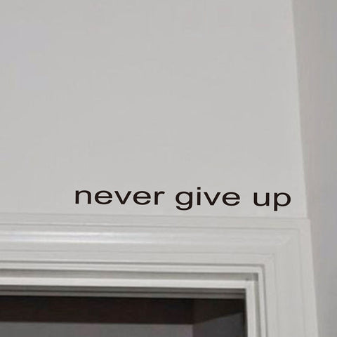OnDecal Never Give Up Wall Decal