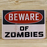 OnDecal BEWARE OF ZOMBIES Tin Sign