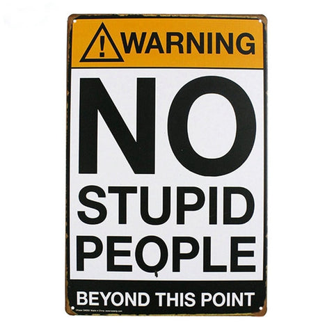 OnDecal Warning No Stupid People metal Sign