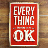 OnDecal Everything is going to be ok metal sign