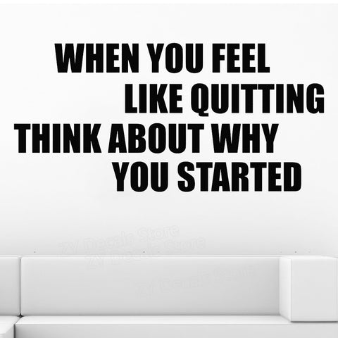 OnDecal When You Feel Like Quitting Motivational Quote