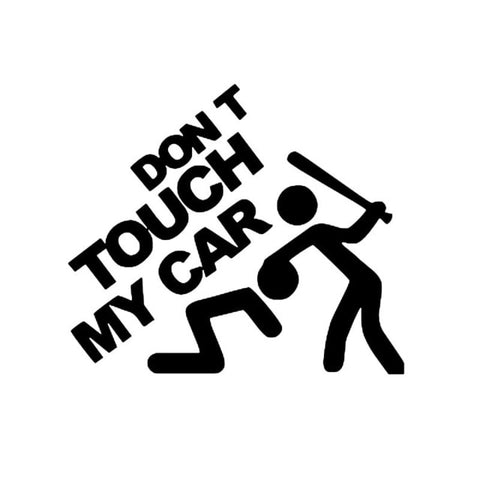 OnDecal Creative Dont Touch My Car Decal