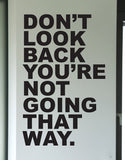 OnDecal Don't Look Back Inspirational Quote