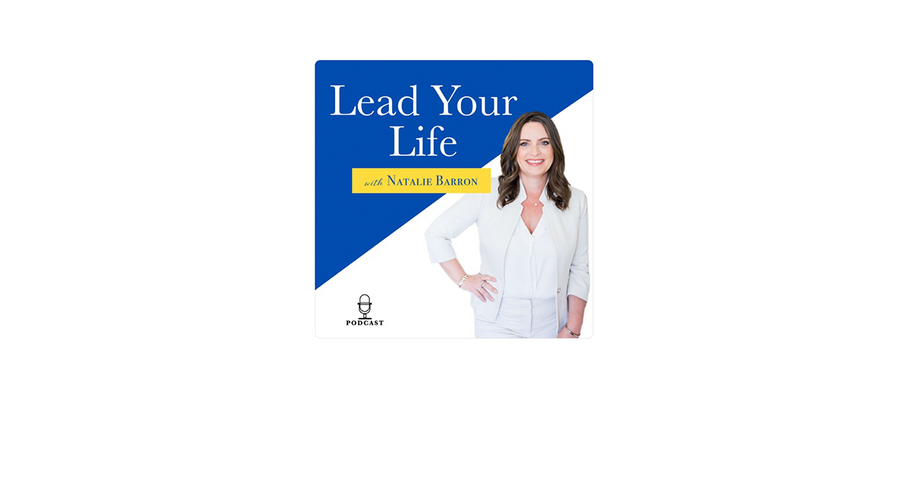 Patrick Dancy Discusses the Intersection of Passion and Purpose on Natalie Barron's Podcast, Lead Your Life