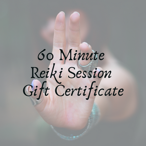 Reiki Session 60 Minute - Gift Certificate